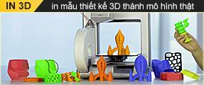 Dịch vụ in 3D - Tạo mẫu nhanh - in mô hình 3D tại Việt Nam