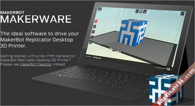 sử dụng phần mềm in 3D makerware makerbot